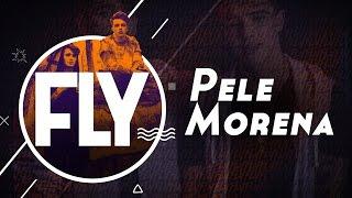 Fly - Pele Morena [Lyric Video]
