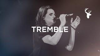 Tremble - Amanda Cook | Bethel Music Worship