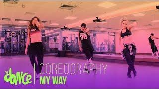 My Way - Calvin Harris - Coreography - FitDance Life