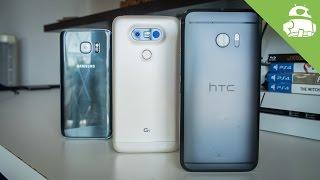 HTC 10 VS Samsung Galaxy S7 VS LG G5