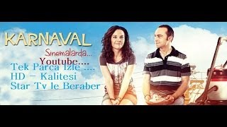 Karnaval Türk ( Sinama ) Full HD ) Tek Parca ( 2014 ) Kalite Bizde