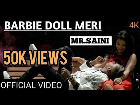 Xxx Mp4 BARBIE DOLL MERI MR SAINI Official Video 2018 NEW HINDI SONG 3gp Sex