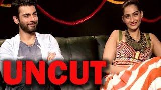 UNCUT - Sonam Kapoor and Fawad Khan