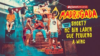 SHORTY ❌ MC BIN LADEN ❌ GUE PEQUENO ❌ A-WING - Madrugada (Official Video) Funketon Reggaeton 2019