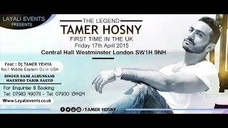 Tamer Hosny Live In London 17 April - Europe Tour