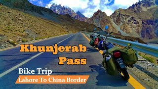 Trip to Khunjerab Pass - Karakoram Highway (Lahore to China Border) HD