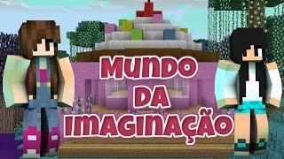Minecraft Mundo da Imaginação - TRAGÉDIA NO CUPCAKE #03