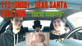 """TTS (SNSD) - Dear Santa MV Reaction (Non-Kpop fan) """"You're Adopted"""""""