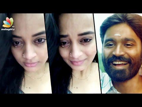 Xxx Mp4 Dhanush Makes Malayali Actress Suja Varunee Cry Hot Tamil Cinema News 3gp Sex