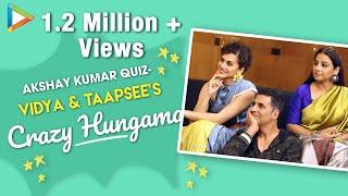 Akshay Kumar Quiz: Taapsee & Vidya's Most Hilarious & The Funniest Battle Ever   Mission Mangal