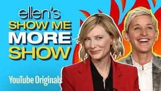 Cate Blanchett and Ellen Answer Ellen's Burning Questions