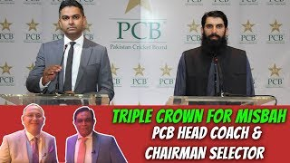Triple Crown for Misbah | PCB Head Coach & Chairman selector