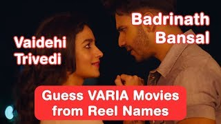 Guess Varun Dhawan and Alia Bhatt Movies from Reel Names - Bollywood Memory Test