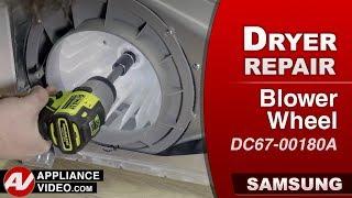Diagnostic & Repair - Blower Wheel - Samsung Dryer