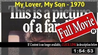 My Lover My Son (1970) - Full HD Movie Online