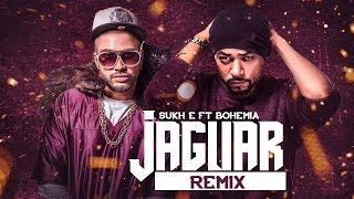 Jaguar (Audio Remix) | DJ Chetas | Muzical Doctorz Sukhe Feat Bohemia |Latest Remix Song 2018