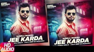 Jee Karda ( Full Audio Song ) | Manraj Bhaura | Punjabi Audio Song | Speed Records