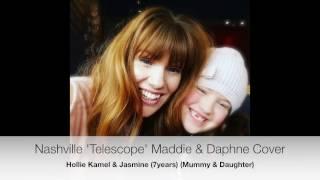 Nashville 'Telescope' Maddie & Daphne Cover : Mummy & 7 year old Daughter (Hollie Kamel & Jasmine)