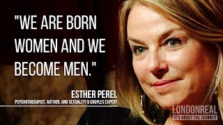 Men's Revolution for Man's Evolution - Esther Perel