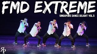 FMD Extreme | Singapore Dance Delight Vol.5 Finals | RPProductions