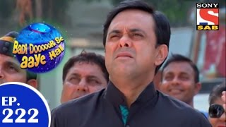 Badi Door Se Aaye Hain - बड़ी दूर से आये है - Episode 222 - 15th April 2015