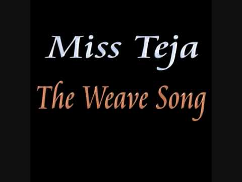 Xxx Mp4 The Weave Song By Miss Teja 3gp Sex