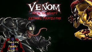 The Lord Speaks #257: Venom Film To Adapt Lethal Protector
