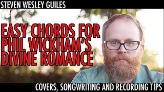 Easy Chords for Phil Wickham's Divine Romance