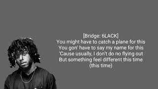 6LACK - One Way ft. T-Pain (LYRICS)