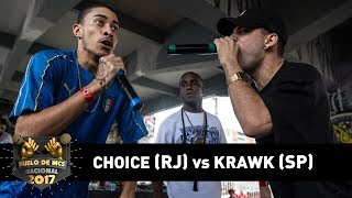 Choice [RJ] vs Krawk [SP] (4ª de Final) - DUELO DE MCS NACIONAL 2017