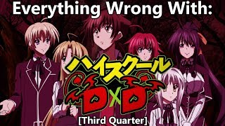 Everything Wrong With: High School DXD (Third Quarter)