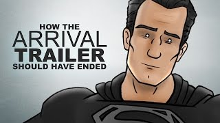 How The Arrival Trailer Should Have Ended