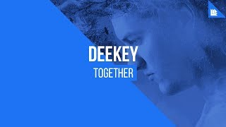 Deekey - Together [FREE DOWNLOAD]