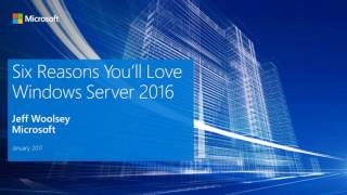 Webinar - Windows Server 2016 for Nonprofits and Libraries - 2017-01-10