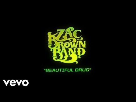 Zac Brown Band - Beautiful Drug (Lyric Video)