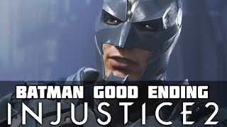 Injustice 2 Story Walkthrough Part 9 Absolute Justice BATMAN Good Ending!