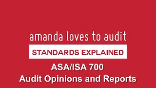 Audit Opinions - Wrapping Up The Audit With ISA/ASA700