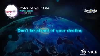 Michał Szpak – Color of Your Life  (Lyrics) Eurovision 2016