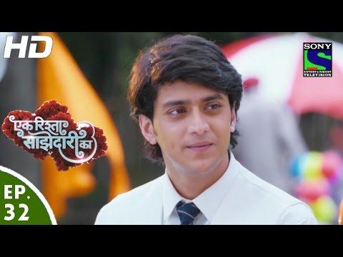 Ek Rishta Saajhedari Ka - एक रिश्ता साझेदारी का - Episode 32 - 20th September, 2016
