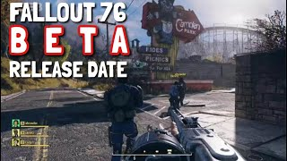 FALLOUT 76 BETA RELEASE DATE - When is it happening?
