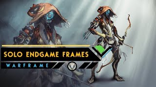 Warframe: Top 5 Solo Endgame Warframes To Use in 2018