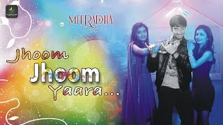 Jhoom Jhoom Yaara | Meeradha | Full Video Song | Santosh Kumar, Ekta Kumari