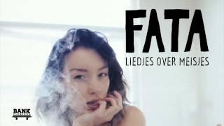 FATA - Never Nooit Meer