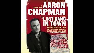 The Last Gang in Town -  Aaron  Chapman