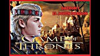 JUEGO DE TRONOS | DAERON I (El joven dragón)