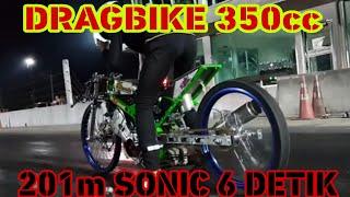 Drag bike Sonic, satria Fu, ninja Thailand | 201M tembus 6 detik