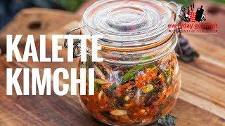 Kalette Kimchi | Everyday Gourmet S8 E33