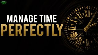 How To Manage Time Perfectly