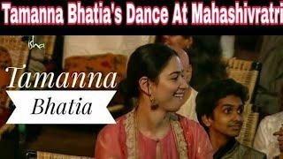 Tamanna Bhatia candid dance @ Isha MahaShivRatri2018  ईशा महाशिवरात्रि2018 पर तमन्ना भाटिया