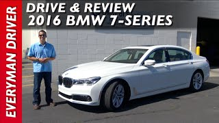 Drive and Review: 2016 BMW 7 Series on Everyman Driver